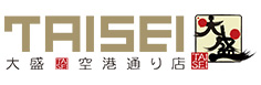 TAISEI   大盛空港通り店